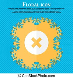 cancel . Floral flat design on a blue abstract background with place for your text. Vector