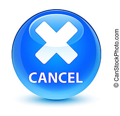 Cancel glassy cyan blue round button