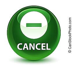 Cancel glassy soft green round button