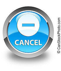 Cancel glossy cyan blue round button