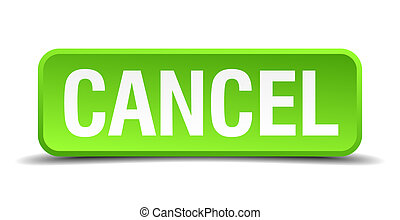 cancel green 3d realistic square isolated button