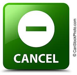 Cancel green square button