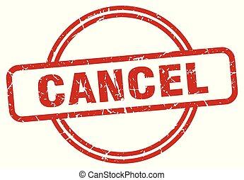 cancel grunge stamp - cancel round vintage grunge stamp