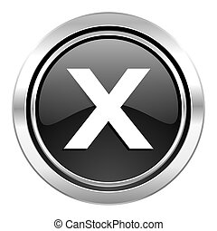 cancel icon, black chrome button