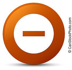 Cancel icon brown round button