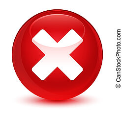 Cancel icon glassy red round button
