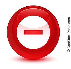 Cancel icon glassy red round button