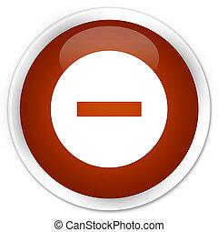 Cancel icon premium brown round button