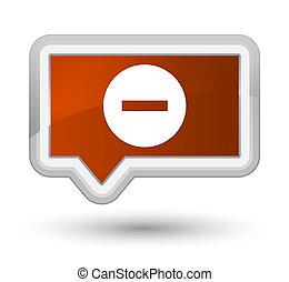 Cancel icon prime brown banner button