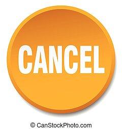 cancel orange round flat isolated push button