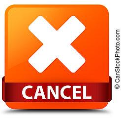 Cancel orange square button red ribbon in middle