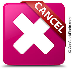 Cancel pink square button red ribbon in corner