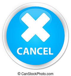 Cancel premium cyan blue round button