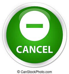 Cancel premium green round button