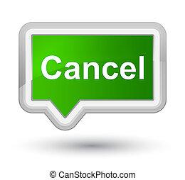 Cancel prime green banner button
