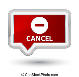 Cancel prime red banner button