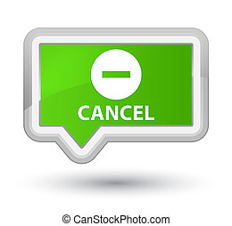 Cancel prime soft green banner button