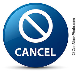 Cancel (prohibition sign icon) blue round button