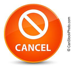 Cancel (prohibition sign icon) elegant orange round button