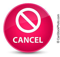 Cancel (prohibition sign icon) elegant pink round button