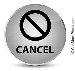 Cancel (prohibition sign icon) elegant white round button