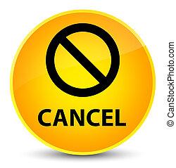 Cancel (prohibition sign icon) elegant yellow round button
