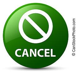 Cancel (prohibition sign icon) green round button