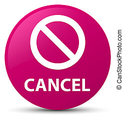 Cancel (prohibition sign icon) pink round button