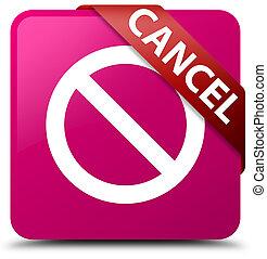 Cancel (prohibition sign icon) pink square button red ribbon in corner