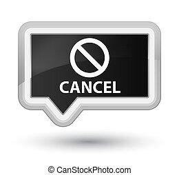 Cancel (prohibition sign icon) prime black banner button