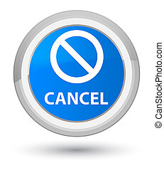Cancel (prohibition sign icon) prime cyan blue round button