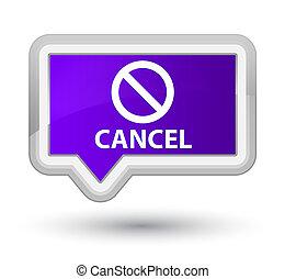 Cancel (prohibition sign icon) prime purple banner button