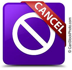 Cancel (prohibition sign icon) purple square button red ribbon in corner