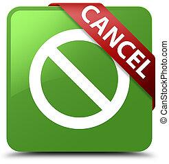 Cancel (prohibition sign icon) soft green square button red ribbon in corner