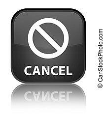 Cancel (prohibition sign icon) special black square button