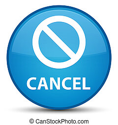 Cancel (prohibition sign icon) special cyan blue round button