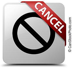 Cancel (prohibition sign icon) white square button red ribbon in corner