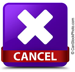 Cancel purple square button red ribbon in middle