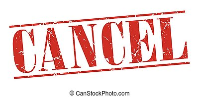 cancel red grunge vintage stamp isolated on white background