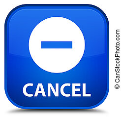 Cancel special blue square button