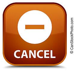 Cancel special brown square button