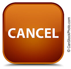 Cancel special brown square button