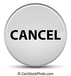 Cancel special white round button