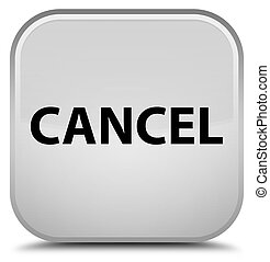 Cancel special white square button