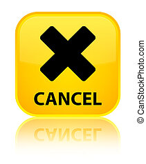 Cancel special yellow square button