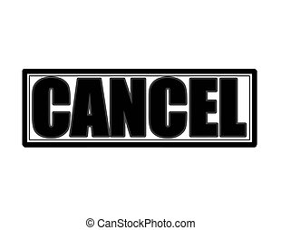 Cancel - Stamp with word cancel inside, vector illustration