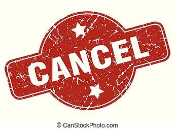 cancel vintage stamp. cancel sign