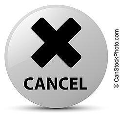 Cancel white round button
