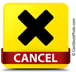 Cancel yellow square button red ribbon in middle