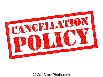 CANCELLATION POLICY red Rubber Stamp over a white...